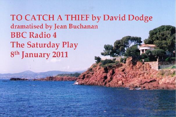 To Catch a Thief BBC Radio Dramatisation