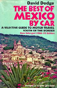 The Best of Mexico by Car