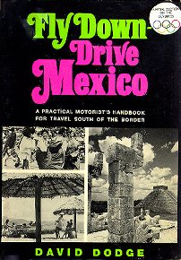 Fly Down, Drive Mexico
