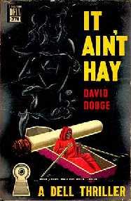 It Ain't Hay, Dell 270