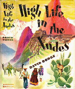 High Life in the Andes, 1951