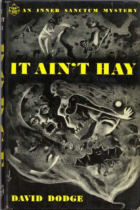 It Ain't Hay, 1st ed.