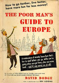 The Poor Man's Guide to Europe, 1st ed.