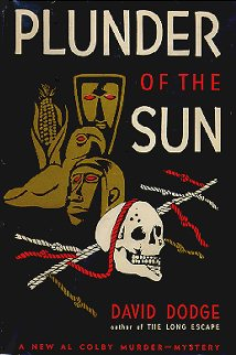 Plunder of the Sun, 1st ed.
