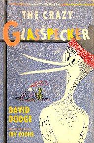 The Crazy Glasspecker